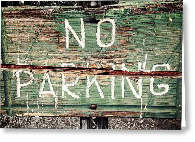No Parking Greeting Card by Scott Pellegrin