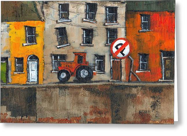 Tour Ireland Greeting Cards - No Parking Greeting Card by Val Byrne