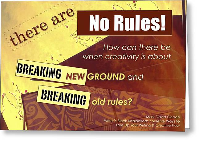 No Rules Greeting Card by Mark David Gerson
