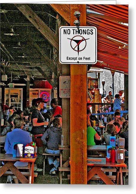 Santa Cruz Art Greeting Cards - No Thongs Greeting Card by Joseph Coulombe