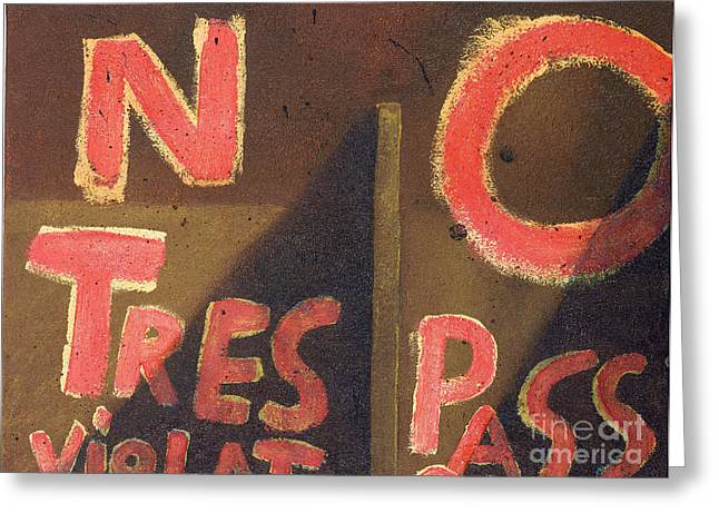 No Trespassing Greeting Cards - NO Tres Pass Greeting Card by Garry McMichael