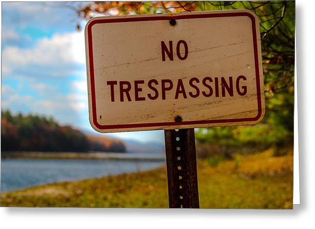 Jahred Allen Photography Greeting Cards - No Trespassing Greeting Card by Jahred Allen