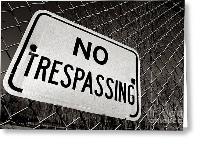 No Trespassing Greeting Cards - No Trespassing Greeting Card by Olivier Le Queinec