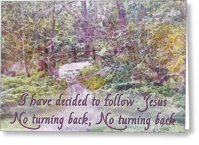 """no Turning Back"" Greeting Cards - No Turning Back Greeting Card by Michelle Greene Wheeler"