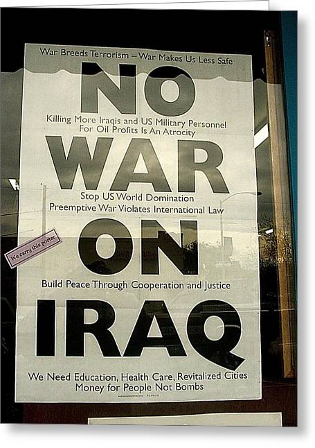 Iraq Posters Photographs Greeting Cards - No War on iraq poster for sale 4th avenue book store Tucson Arizona 2000 Greeting Card by David Lee Guss