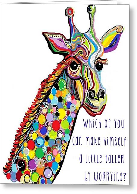 Giraffe Greeting Cards - No Worries Greeting Card by Eloise Schneider