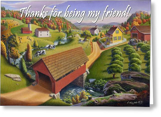 Tennessee Barn Paintings Greeting Cards - no1 Thanks for being my friend Greeting Card by Walt Curlee