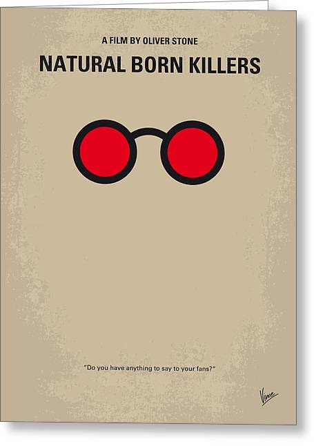 Oliver Greeting Cards - No139 My Natural Born Killers minimal movie poster Greeting Card by Chungkong Art
