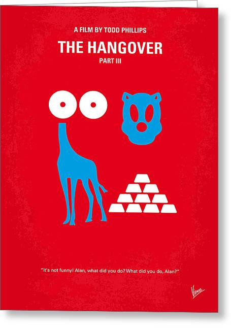 Phil Greeting Cards - No145 My THE HANGOVER PART 3 minimal movie poster Greeting Card by Chungkong Art