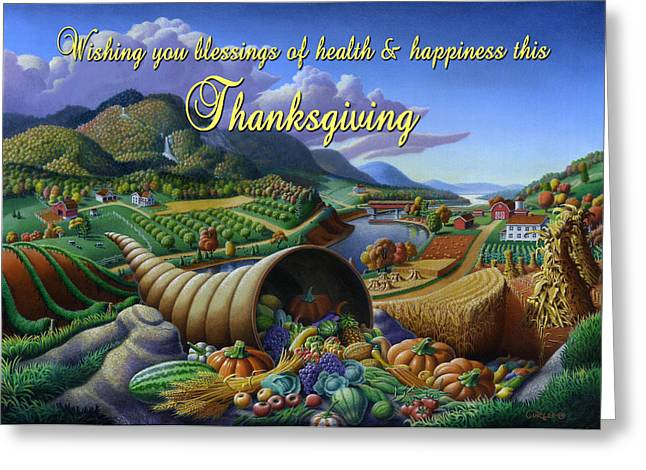 Cornucopia Paintings Greeting Cards - no22 Wishing you blessings of health and happiness this Thanksgiving Greeting Card by Walt Curlee