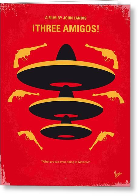 Three Greeting Cards - No285 My Three Amigos minimal movie poster Greeting Card by Chungkong Art