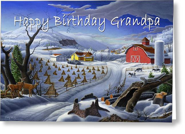 New England Snow Scene Paintings Greeting Cards - no3 Happy Birthday Grandpa  Greeting Card by Walt Curlee