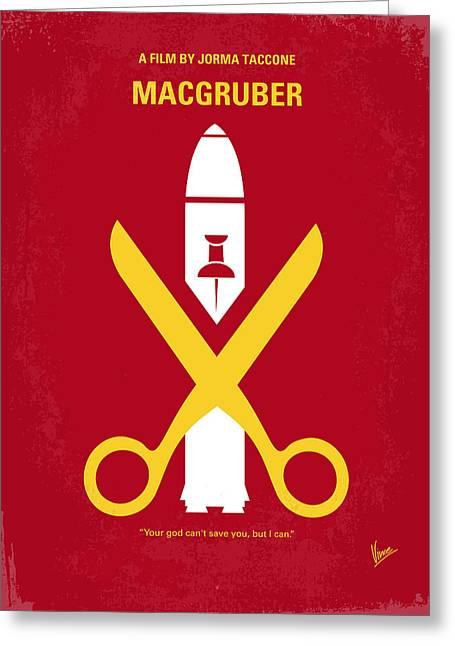 Cinema Greeting Cards - No317 My MacGruber minimal movie poster Greeting Card by Chungkong Art