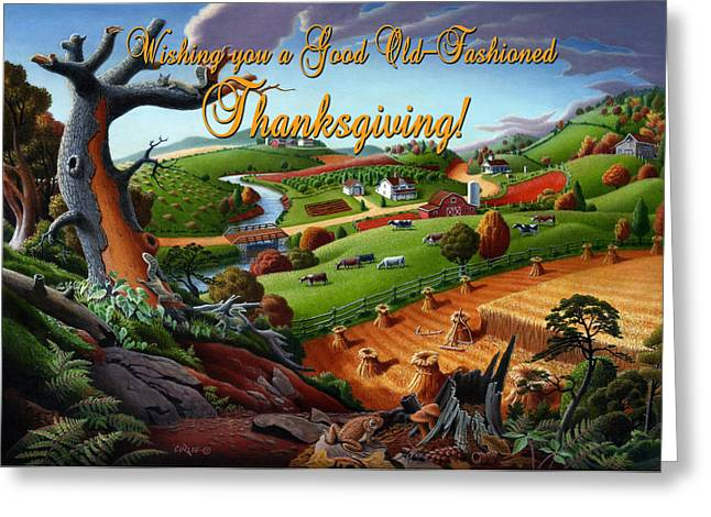 Regionalism Greeting Cards - no9 Wishing you a Good Old Fashioned Thanksgiving Greeting Card by Walt Curlee