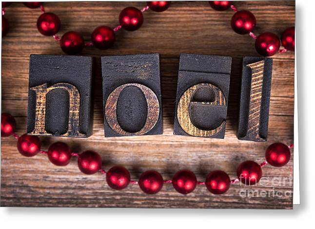 Noel Greeting Cards - Noel printer blocks Greeting Card by Jane Rix