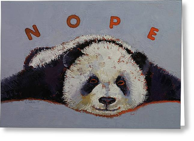Giant Panda Greeting Cards - Nope Greeting Card by Michael Creese