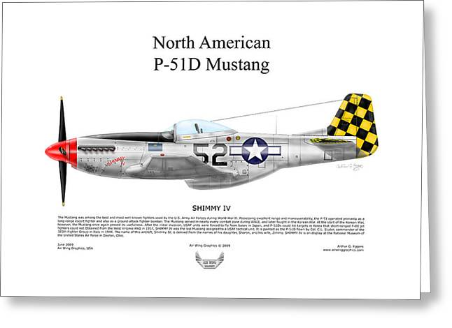 Shimmy Greeting Cards - North American P-51D SHIMMY IV Greeting Card by Arthur Eggers