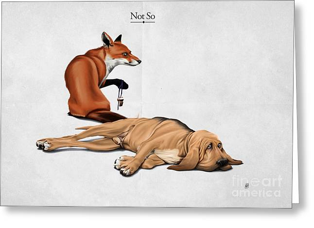 Lazy Dog Greeting Cards - Not So Greeting Card by Rob Snow