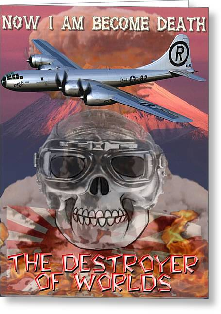 B29 Bomber Greeting Cards - Now I am Become Death Greeting Card by Michael Colclough