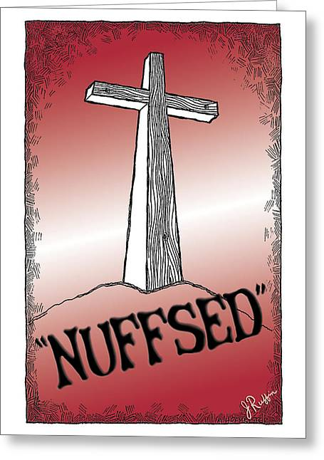 The Wooden Cross Digital Art Greeting Cards - Nuffsed Greeting Card by Jerry Ruffin