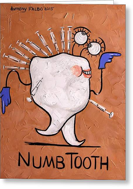 Paper Greeting Cards Greeting Cards - Numb Tooth Dental Art By Anthony Falbo Greeting Card by Anthony Falbo