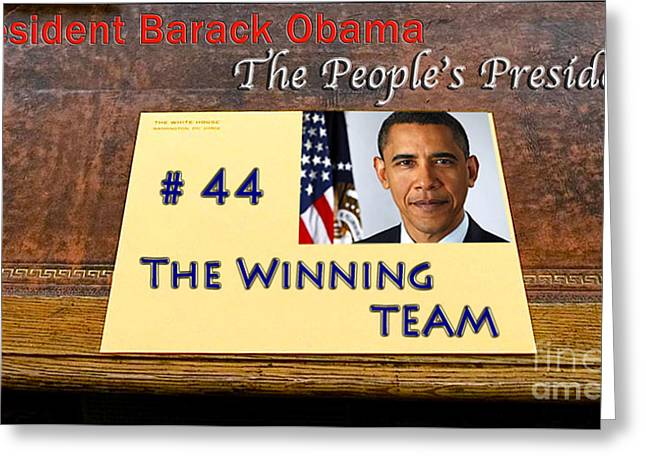Vice President Biden Greeting Cards - Number 44 - The Winning Team Greeting Card by Terry Wallace