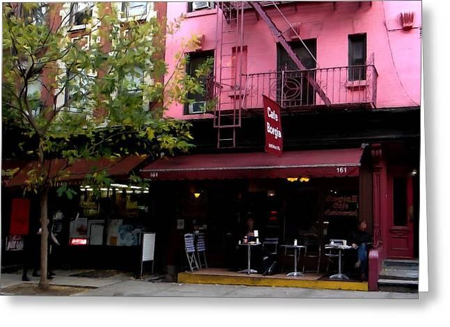 Borgia Greeting Cards - NY Streets - Cafe Borgia II SOHO Greeting Card by Gabriel T Toro