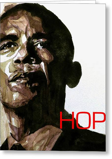 President Obama Greeting Cards - Obama Hope Greeting Card by Paul Lovering