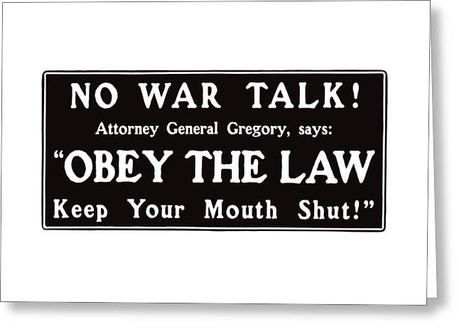 Loose Mixed Media Greeting Cards - Obey The Law Keep Your Mouth Shut Greeting Card by War Is Hell Store