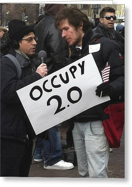 Occupy Greeting Cards - Occupy WallStreet 2.0 Greeting Card by Hope VanCleaf