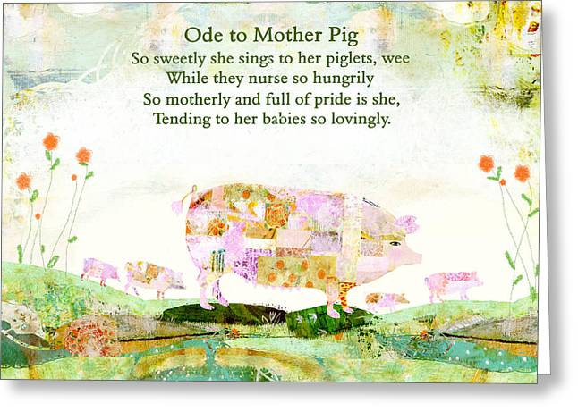 Piglets Mixed Media Greeting Cards - Ode to Mother PIg Greeting Card by Sarah Kiser