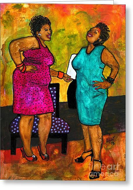 Survivor Art Greeting Cards - Oh Girl Dont Make Me Laugh Greeting Card by Angela L Walker