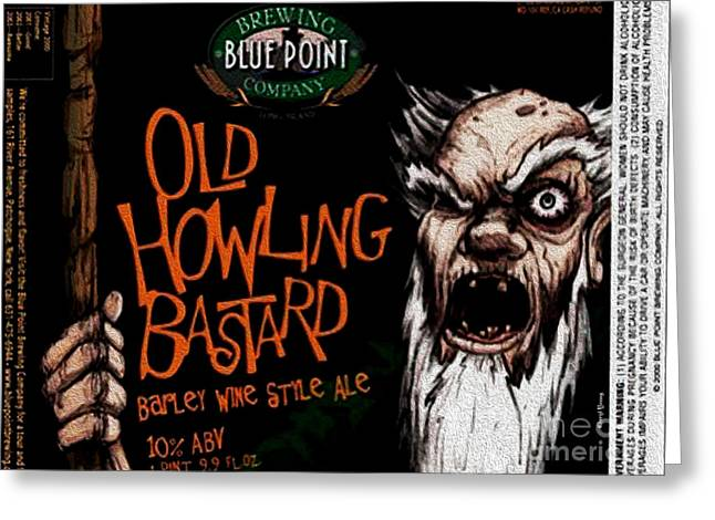 Fine Bottle Greeting Cards - Old Howling Bastard Greeting Card by Cheryl Young