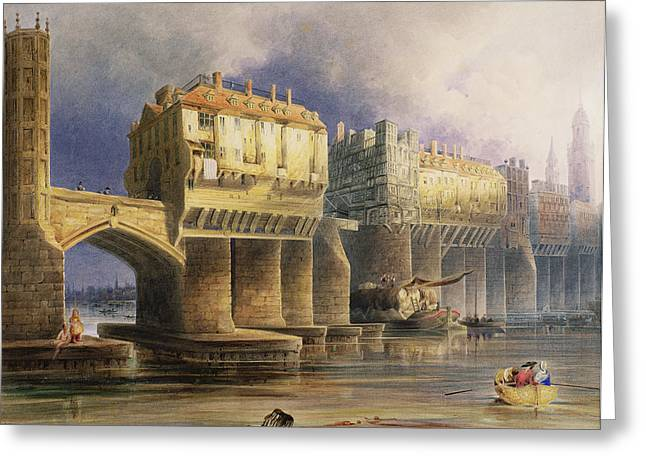 Barge Greeting Cards - Old London Bridge In 1745, 1846 Oil On Canvas Greeting Card by Joseph Josiah Dodd