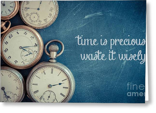 Vintage Sign Greeting Cards - Time Is Precious Waste It Wisely Greeting Card by Edward Fielding