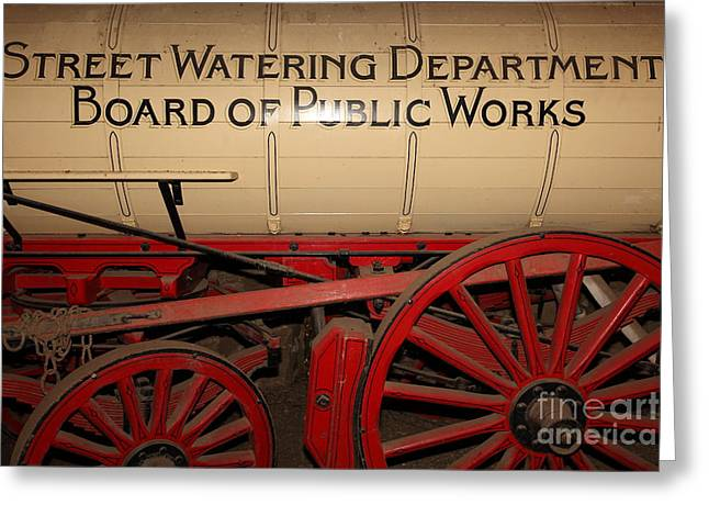 Sonoma Greeting Cards - Old Street Watering Department Wagon 5D24532 Greeting Card by Wingsdomain Art and Photography