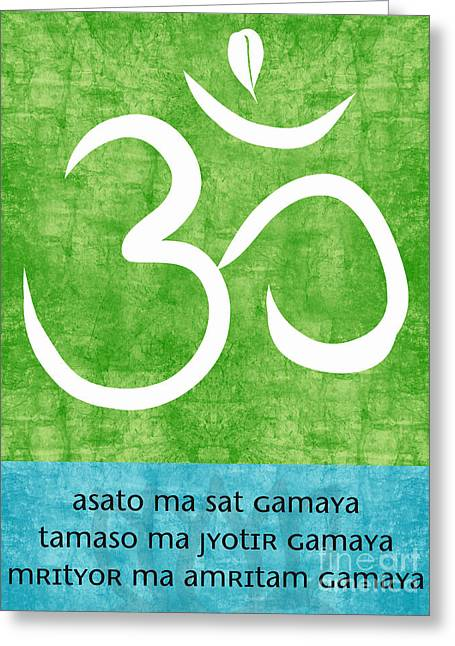 Lounge Mixed Media Greeting Cards - Om Asato Ma Sadgamaya Greeting Card by Linda Woods