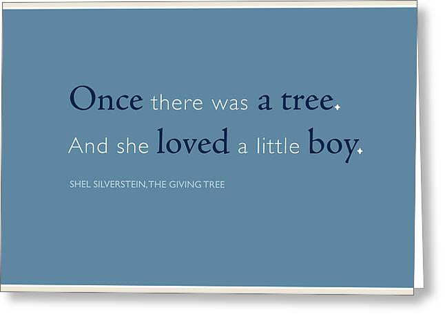 Shel Silverstein Greeting Cards - Once there was a tree... Greeting Card by Tania L