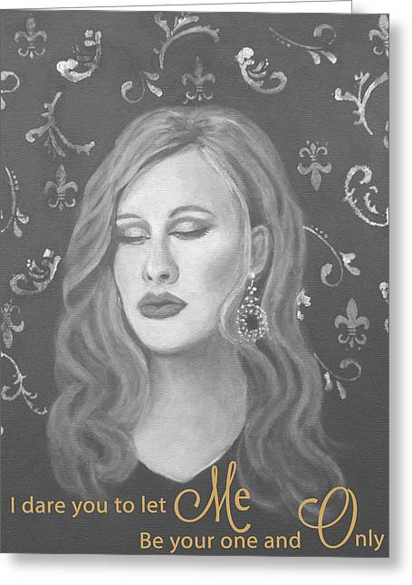 Adele Paintings Greeting Cards - One and Only Greeting Card by The Art With A Heart By Charlotte Phillips