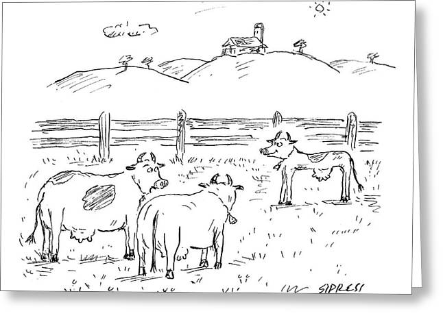 One Cow To Another Greeting Card by David Sipress
