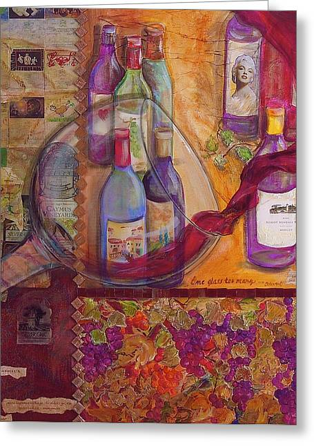 Cabernet Sauvignon Mixed Media Greeting Cards - One Glass Too Many - Cabernet Greeting Card by Debi Starr