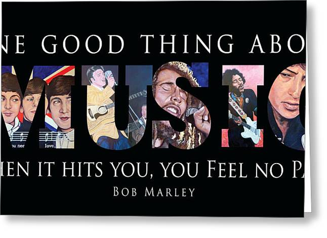 One Good Thing About Music Greeting Card by Tom Roderick