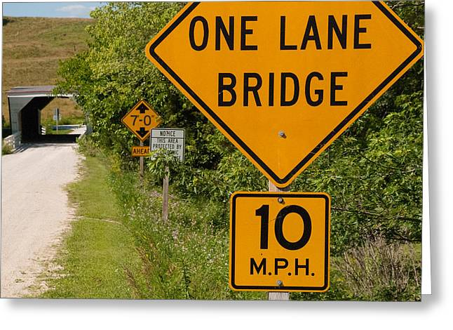 Geobob Greeting Cards - One Lane Bridge Sign Cedar Bridge Winterset Madison County Iowa Greeting Card by Robert Ford
