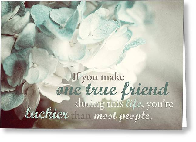 True Friendship Greeting Cards - One True Friend Typography Print Greeting Card by Lisa Russo