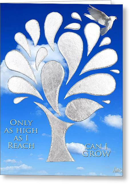 .freedom Mixed Media Greeting Cards - Only as High as I Reach Can I GROW Greeting Card by Nikki Smith