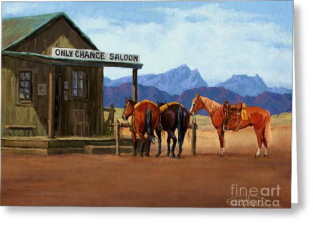 Saloons Paintings Greeting Cards - Only Chance Saloon Greeting Card by Randy Follis