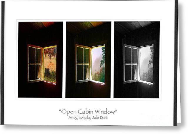 Open Cabin Window Trio Greeting Card by Julie Dant