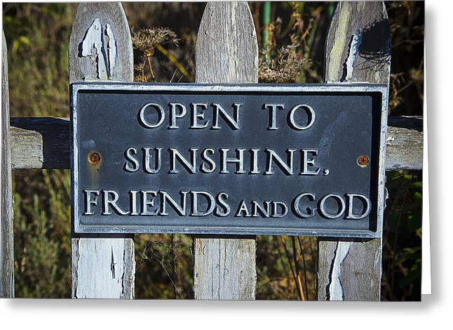 Open To Sunshine Sign Greeting Card by Garry Gay