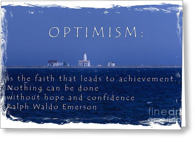 Motivational Poster Greeting Cards - Optimism Greeting Card by Sharon Elliott