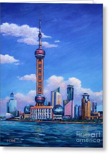 Bund Shanghai Greeting Cards - Oriental Pearl Shanghai Greeting Card by John Clark